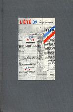 Maja Destrem . L' ETE 39 . Cercle du Nouveau Livre d' Histoire