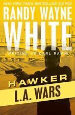 NEW - L.A. Wars (Hawker) by White, Randy Wayne