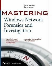 Mastering Windows Network Forensics And Investigation by Steven Anson