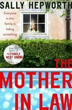 The Mother-in-Law: the must-read novel of 2019 by Sally Hepworth
