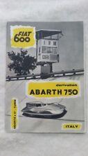 32B 129 Fiat 600 derivation Abarth 750 GT Zagato Ital Prospekt Brochure englisch