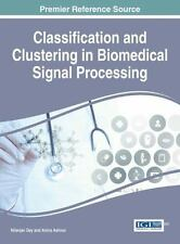 Advances in Medical Technologies and Clinical Practice: Classification and...