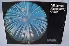 Nikkormat Photography Guide early 1970's