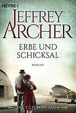 Erbe und Schicksal: Die Clifton Saga 3 - Roman von Arche... | Buch | Zustand gut