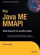 Expert's Voice in Java Ser.: Pro Java ME MMAPI : Mobile Media API for Java...