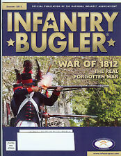 """""""INFANTRY BUGLER"""" Summer 2012 Issue; Official Pub of the National Infantry Assn"""