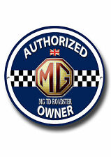 MG TD ROADSTER AUTHORIZED OWNER  METAL ROUNDEL SIGN.CLASSIC MG CARS.VINTAGE CARS
