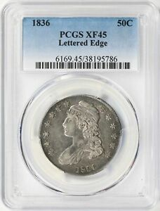1836 Capped Bust Half Dollar 50c PCGS XF45 Lettered Edge