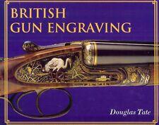 TATE SHOTGUNS & GUNSMITHING BOOK BRITISH GUN ENGRAVING hardback NEW