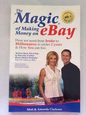 The Magic of Making Money on eBay by Matt Clarkson, Amanda Clarkson (Paperback,