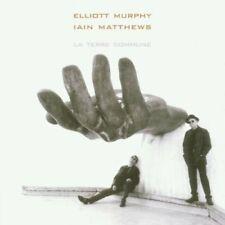 Elliott Murphy + CD + La terre commune (2001, & Iain Matthews)
