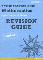 REVISE Edexcel GCSE Mathematics Spec A Higher Revision Guide (REVISE Edexcel G,