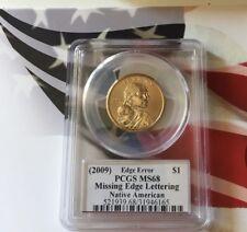 2009 NATIVE AMERICAN  $1 Missing Edge Lettering Edmund Moy PCGS MS68 BEST GRADE