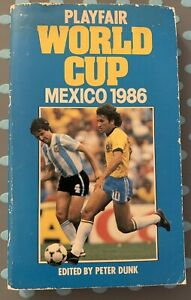 Play fair World Cup: Mexico '86 Edited By Peter Dunk Paperback Book. Great Read!