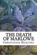 NEW The Death of Marlowe by Christopher Marlowe