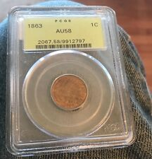 CERTIFIED 1863 Indian CENT  , Pcgs AU58