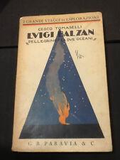 1933-Tomaselli:LUIGI BALZAN PELLEGRINO FRA DUE OCEANI-Viaggi,Esplorazioni,Ande