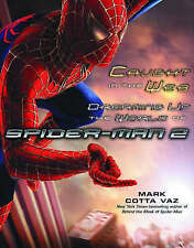 Caught in the Web: Dreaming Up the World of Spider-Man 2, Mark Cotta Vaz | Paper