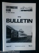 LCGB - LOCOMOTIVE CLUB OF GREAT BRITAIN BULLETIN - JUNE 21 1995