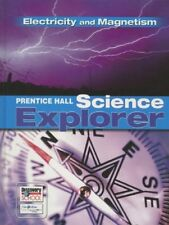 PRENTICE HALL SCIENCE EXPLORER ELECTRICITY AND MAG