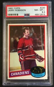 1980 LARRY ROBINSON #230 PSA 8.5 CANADIENS HOF POP 1