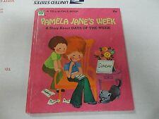PAMELA JANE'S WEEK A Story About Days of the Week Alberta Robison Jane Ike art