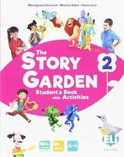 9788853623843 The story garden. Per la Scuola elementare. Con e-...one online: 2