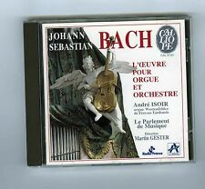CD J.S.BACH ANDRE ISOIR MARTIN GESTER PARLEMENT DE MUSIQUE (ORGAN WORK)