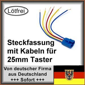 4 Stk. Steckfassung mit Kabeln für 25mm Taster / Schalter mit LED Beleuchtung