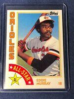1984 Topps EDDIE MURRAY Baltimore Orioles All Star Baseball Card #397 MINT  HOF