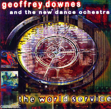 GEOFFREY DOWNES & THE NEW DANCE ORCHESTRA THE WORLD SERVICE CD in Jewel Case New