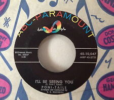 Poni-Tails 1959 I'll Be Seeing You ABC-PAR 10047 Girl Group Vocals RARE NOS NM