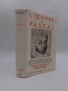 L'oeuvre de PASCAL  La Pléiade 1950
