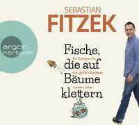 SEBASTIAN FITZEK - FISCHE,DIE AUF BÄUME KLETTERN  4 CD NEW