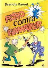 PIORO CONTRA FLAMASTER Pawel Szarlota