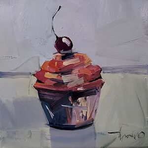 JOSE TRUJILLO Oil Painting IMPRESSIONISM CUPCAKE ORIGINAL MODERN ARTWORK NR