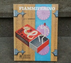 FIAMMIFERINO L. BARZINI 1970 GIUNTI BEMPORAD MARZOCCO I CLASSICI DEL FANCIULLO