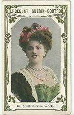 Chromo Guérin Boutron Célébrités 370 Arlette Dorgère Comédie Française danseuse