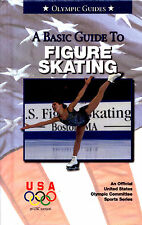 A Basic Guide to Figure Skating (Book, 2002, NEW, Olympic Guides) Introduction