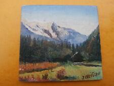 Peinture miniature huile Le Mont Blanc signée  J. CHRISTEAU ( 12 x 11,6 cm)