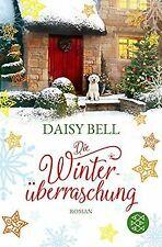Die Winterüberraschung: Roman von Bell, Daisy   Buch   Zustand gut