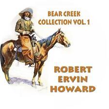 Bear Creek Collection Vol. 1, Western Audiobooks Robert E. Howard on 1 MP3 CD