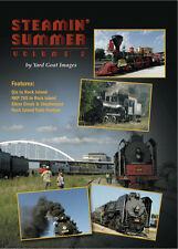 Steamin' Summer - Volume 2, a DVD by Yard Goat Images (Train Festival 2011)