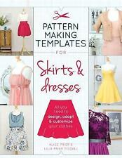 Pattern Making Templates for Skirts & Dresses: All You Need to Design, Adapt and