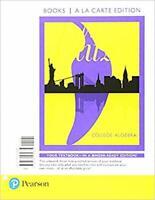 College Algebra, Books a la Carte Edition (7th Edition) by Blitzer, Robert F.