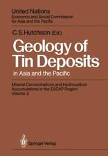 Geology of Tin Deposits in Asia and the Pacific : Selected Papers from the...