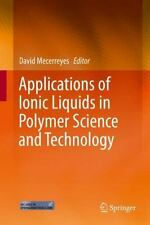 Applications of Ionic Liquids in Polymer Science and Technology (2015,...