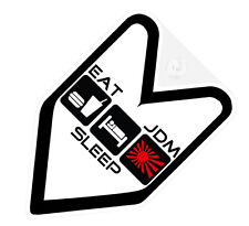 ## EAT SLEEP JDM WAKABA BADGE Car Decal Flag not vinyl sticker ##