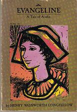 Evangeline A Tale of Acadie by Henry Wadsworth Longfellow (1969 Paperback) TPB