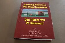 Amazing Medicines the Drug Companies Don't Want You to Discover by University Me